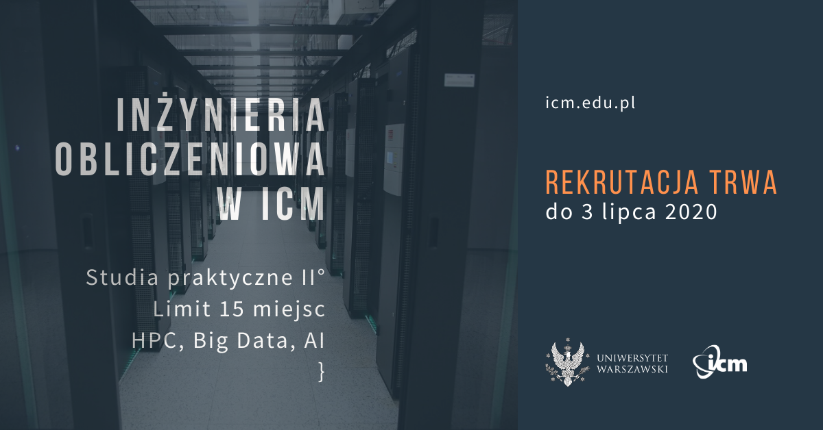 Studia w ICM UW - Inżynieria Obliczeniowa. HPC | Big Data | AI