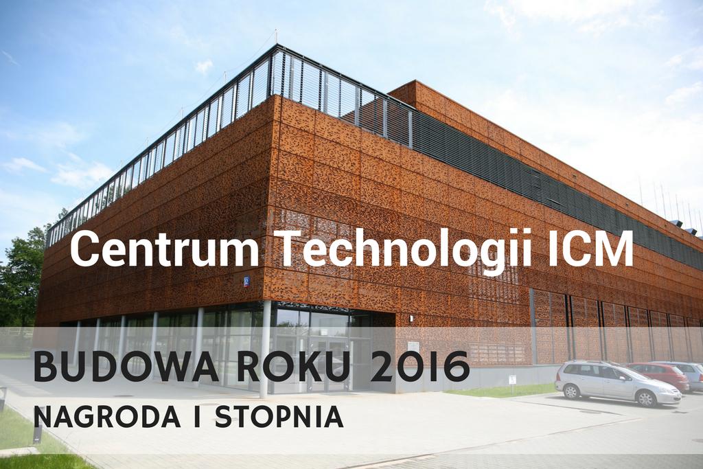 Centrum Technologii ICM z nagrodą Budowa Roku 2016
