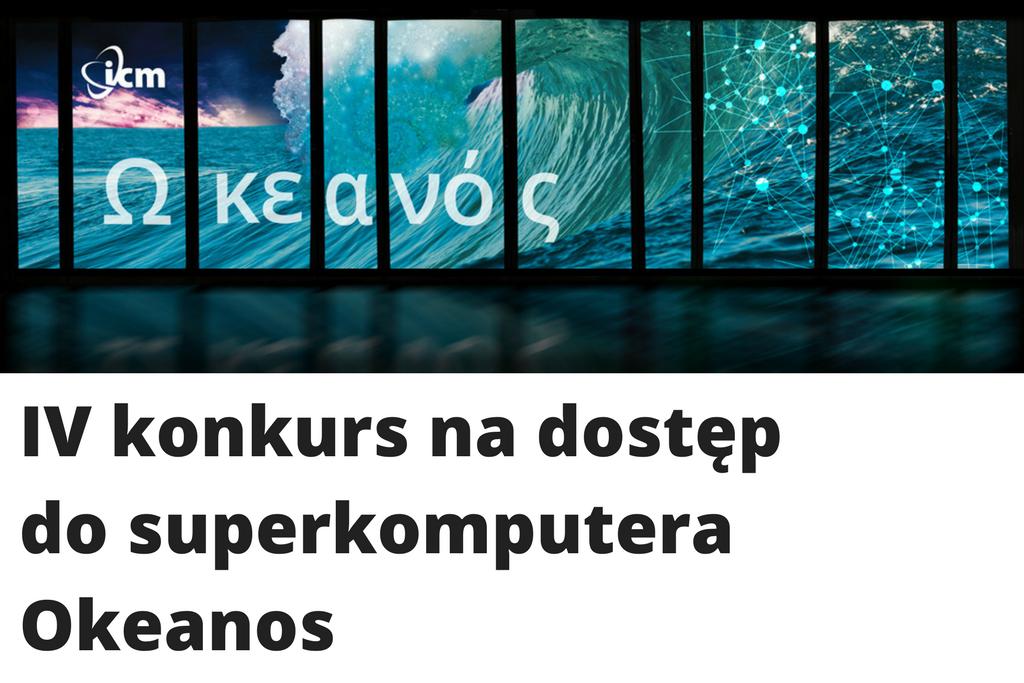 Czwarty konkurs na dostęp do superkomputera Okeanos
