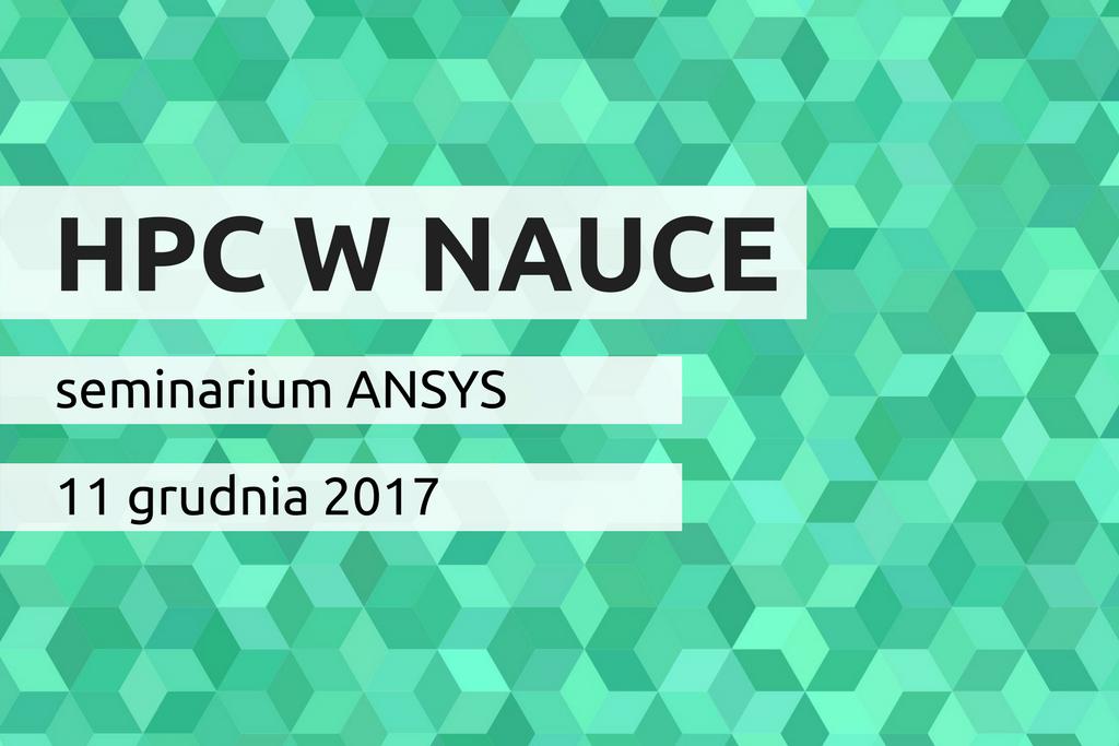 Ikona wpisu HPC w nauce - seminarium ANSYS