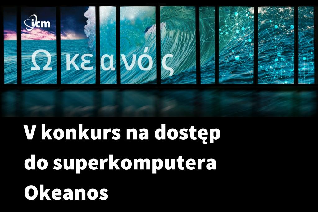 Piąty konkurs na dostęp do superkomputera Okeanos