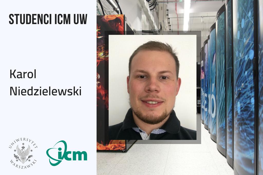 Ilustracja aktualności Studenci inżynierii obliczeniwoej w ICM UW - Karol Niedzielewski