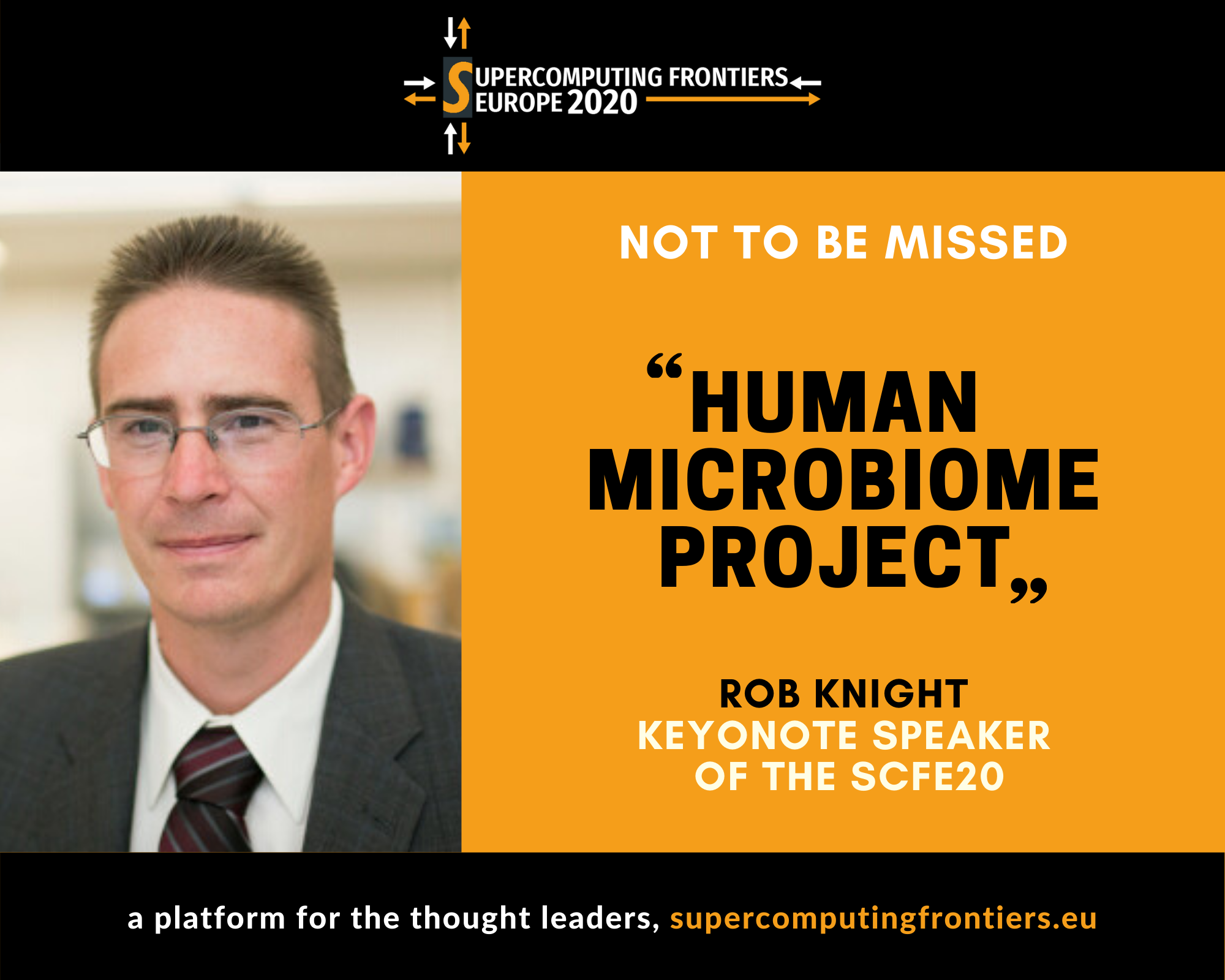 """HUMAN MICROBIOME PROJECT: BIG CHALLENGES, BIG DATA, BIG COMPUTE"" BY ROB KNIGHT, UC SAN DIEGO AT SCFE20"