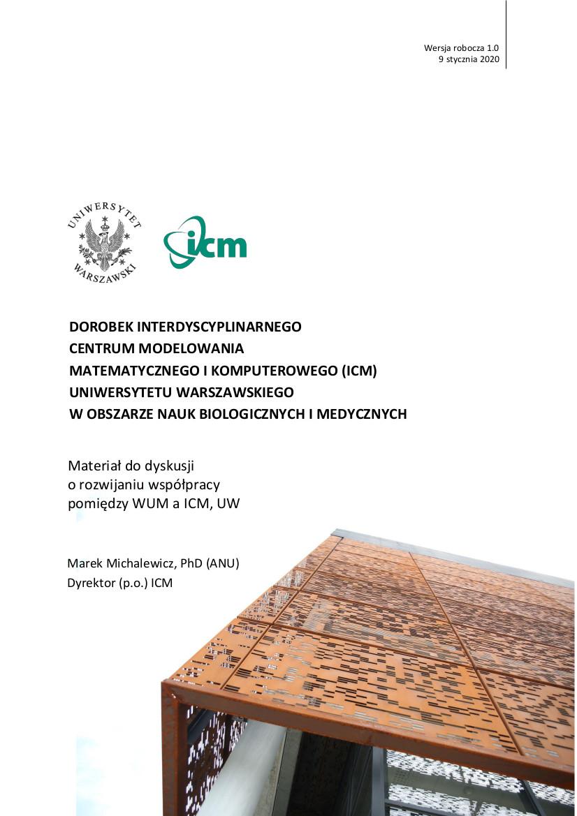 Materiał do dyskusji o rozwijaniu współpracy pomiędzy WUM a ICM, UW