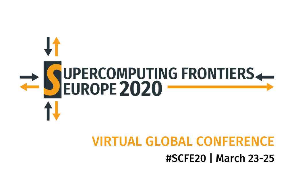 Supercomputing Frontiers Europe 2020 will be run as VIRTUAL GLOBAL CONFERENCE