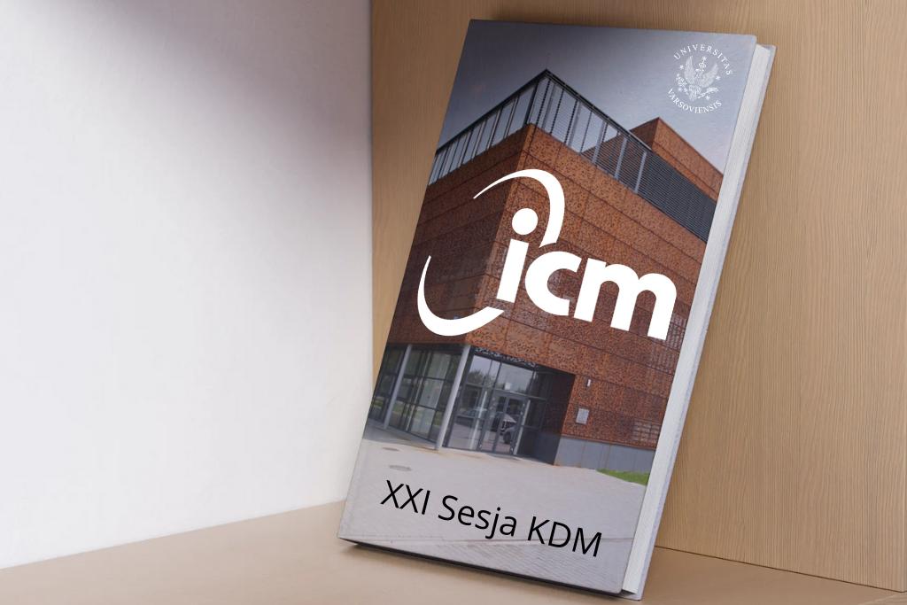 XXI Sesja Użytkowników Komputerów Dużej Mocy ICM