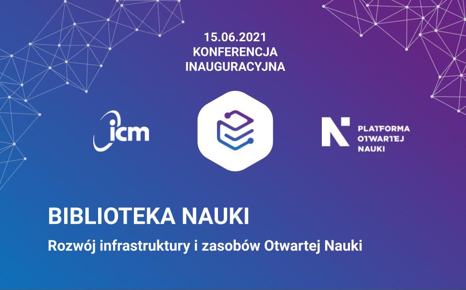 15 czerwca inauguracja Biblioteki Nauki, największej bazy naukowej w Polsce z publikacjami pełnotekstowymi